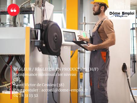 RÉGLEUR / RÉGLEUSE EN PRODUCTION (H/F) -Maintenance minimum 1er niveau CDI - Saint Victor de Cessieu