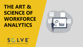 The Art and Science of Workforce Analytics