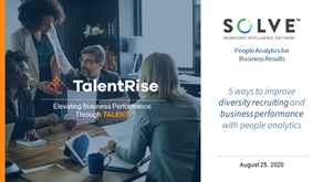 5 Ways to Improve Diversity Recruiting and Business Performance with Workforce Analytics