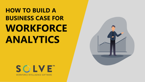 How to Build a Business Case for Workforce Analytics