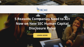 5 Reasons to Act Now on New SEC Human Capital Disclosure Rules
