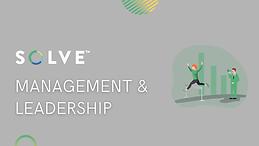 SOLVE™️ Management & Leadership