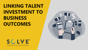 Linking Talent Investment to Business Outcomes