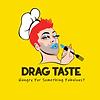 Drag Taste.png