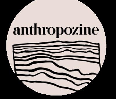 Anthropozine Magazine