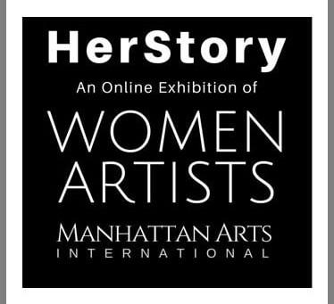 """THE BEST ONLINE EXHIBITION OF ART BY WOMEN is Manhattan Arts International """"HerStory""""."""