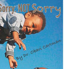 Black Men Be Sorry Not Sorry
