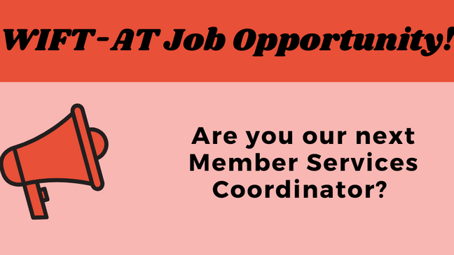 WIFT-AT Job Opportunity: Member Services Coordinator