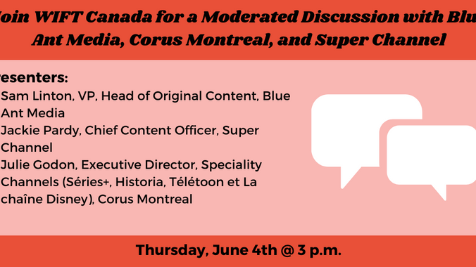 Join WIFT Chapters Across Canada for a Moderated Discussion with Blue Ant Media, Corus, and Super Ch