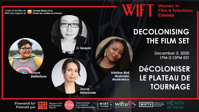 Join WIFT Canada for Decolonising the Film Set