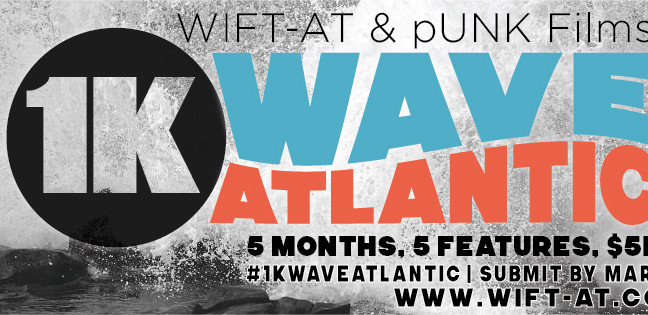 CALL FOR SUBMISSIONS: 1KWAVE ATLANTIC | An Awesome Initiative and Challenge brought to you by WIFT-A