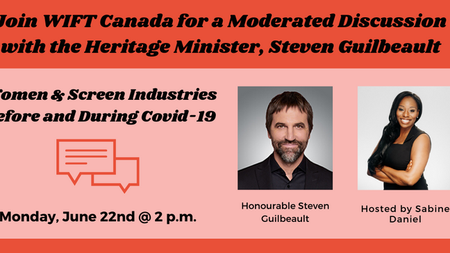 WIFT Canada Presents: A Conversation with Minister Guilbeault: Women & Screen Industries Before