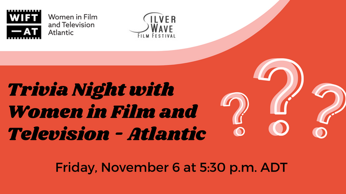 Silver Wave Film Festival: Trivia Night with Women in Film and Television - Atlantic
