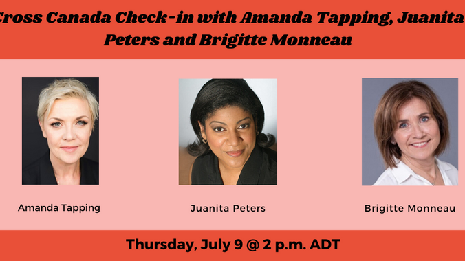 Cross Canada Check-in with Amanda Tapping, Juanita Peters and Brigitte Monneau