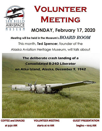 San Diego Air & Space Museum volunteer flyer about B-24D crash landing on Atka Island in Alaska by Ted Spencer