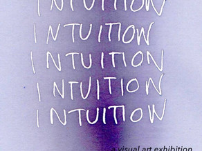 'Intuition' Visual Art Exhibition