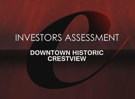 INVESTORS ASSESSMENT DOWNTOWN HISTORIC CRESTVIEW