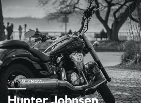 Get to know: Hunter Johnsen