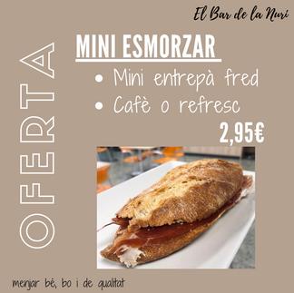 Oferta: Mini entrepà fred.