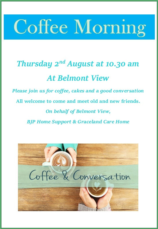 Join us for Coffee & Cake on the 2nd August.  A pefect time for a relaxing chat.  All relatives welcome as well as anyone who fancies popping in, so spread the word!