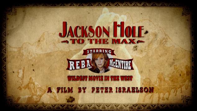 Jackson Hole to the MAX!