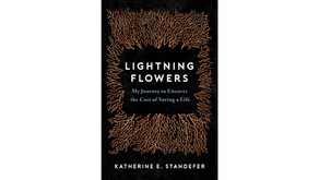 Lightning Flowers by Katherine E. Standefer