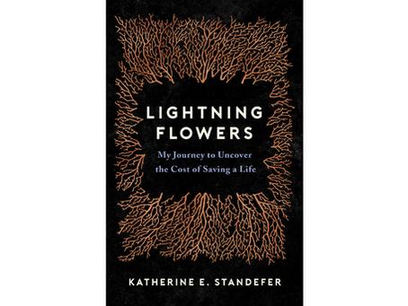 Lightning Flowers by Katherine E. Standefer