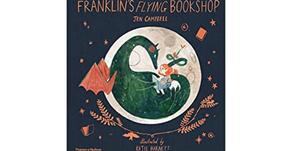 Franklin's Flying Bookshop by Jen Campbell & Katie Harnett (Illustrator)