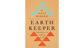 Earth Keeper: Reflections on the American Land              by N. Scott Momaday