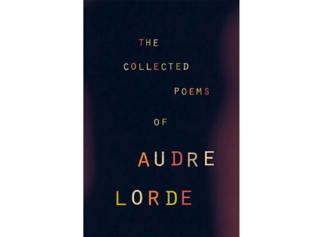 The Collected Poems of Audra Lorde by Audra Lorde