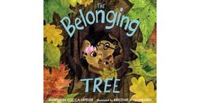 The Belonging Tree by Maryann Cocca-Leffler & Kristine A. Lombardi (Illustrator)