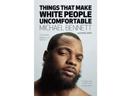 Things That Make White People Uncomfortable by Michael Bennett