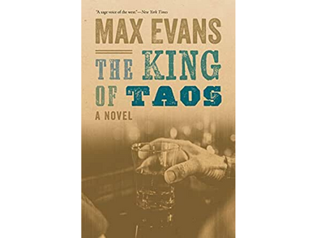 The King of Taos by Max Evans