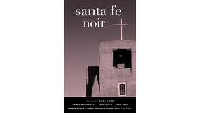 Santa Fe Noir by Ariel Gore