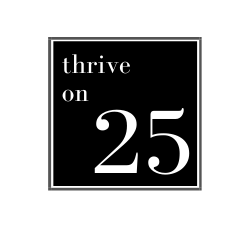 Thrive On 25