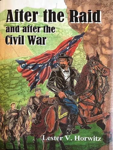 AFTER THE RAID and after the Civil War