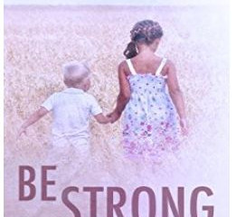 Be Strong by Michele Mathews