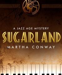 Sugarland by Martha Conway