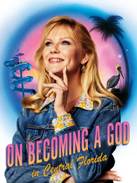 on becoming a god in central florida showtime kirsten dunst
