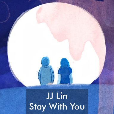 JJ Lin Stay With You
