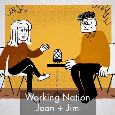 Working Nation - Joan & Jim