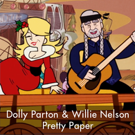 Dolly Partin & Willie Nelson - Pretty Paper
