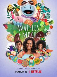 Waffles+Mochi