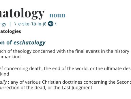 My Journey Through Eschatology