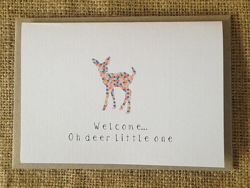 Welcome Oh Deer Little One