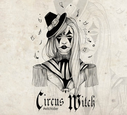 Witchtober 17 : Circus Witch