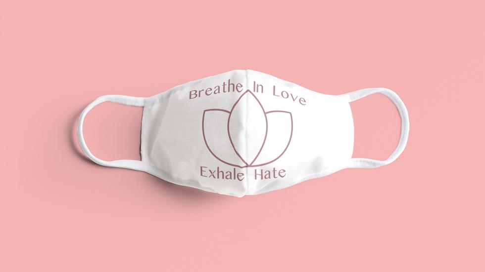 Breathe in Love Face Mask