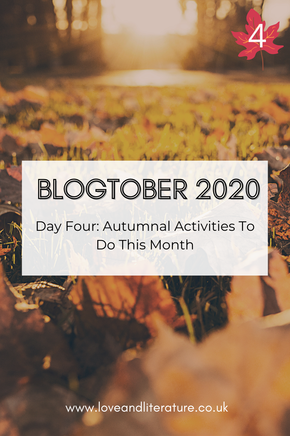 Autumnal Activities To Do This Month Pin, Fall Foliage background, text at front.