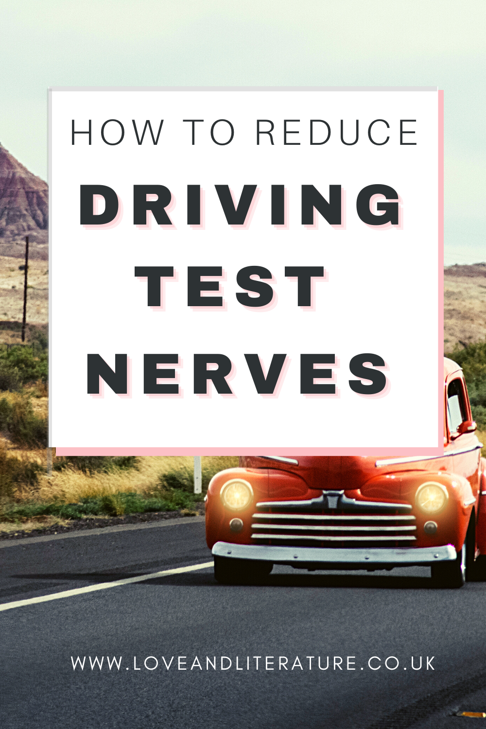 How To Reduce Driving Test Nerves Pin