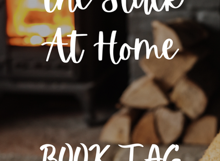 Stuck at Home Book Tag | Love and Literature